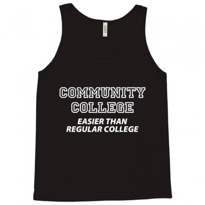 Community College Easier Than Tank Top Designed By K0d1r