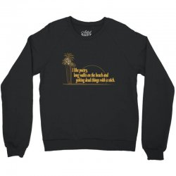i like poetry Crewneck Sweatshirt | Artistshot