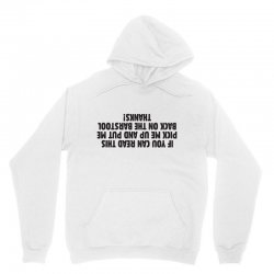 if you can read this pick me up and put Unisex Hoodie | Artistshot