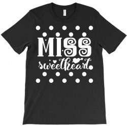 miss sweetheart T-Shirt | Artistshot