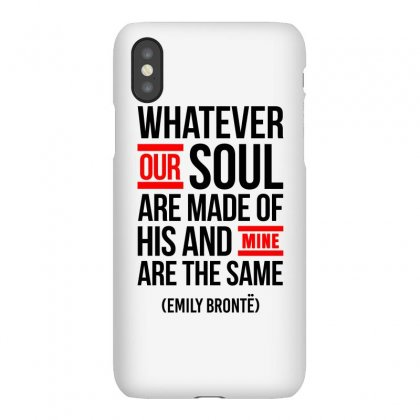Whatever Our Soul Are Made Of Iphonex Case Designed By Dejavu77
