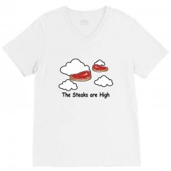 the steaks are high V-Neck Tee | Artistshot
