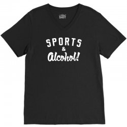 sports and alcohol! V-Neck Tee | Artistshot