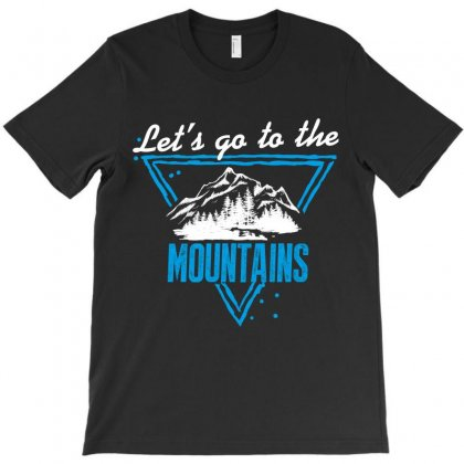 Let's Go To The Mountains T-shirt Designed By Wizarts