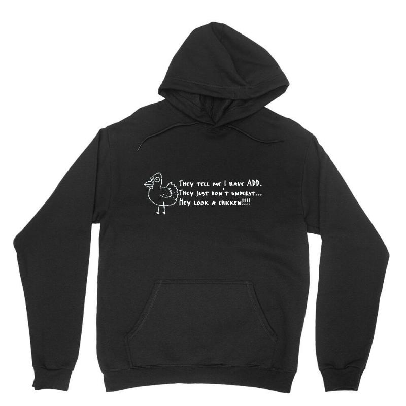 They Tell Me I Have Add They Just Don't Unders Unisex Hoodie | Artistshot