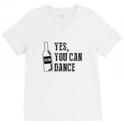 rum yes you can dance V-Neck Tee | Artistshot