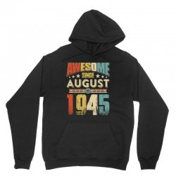awesome since august 1945 shirt Unisex Hoodie | Artistshot