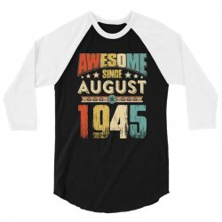 awesome since august 1945 shirt 3/4 Sleeve Shirt | Artistshot