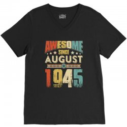 awesome since august 1945 shirt V-Neck Tee | Artistshot