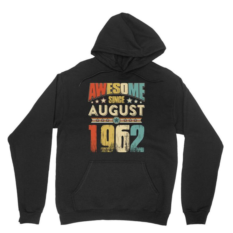 Awesome Since August 1962 Shirt Unisex Hoodie | Artistshot