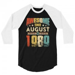 awesome since august 1989 shirt 3/4 Sleeve Shirt | Artistshot
