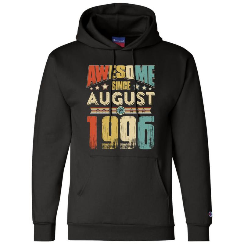 Awesome Since August 1996 Shirt Champion Hoodie | Artistshot