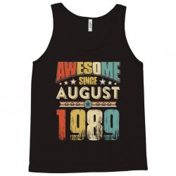 awesome since august 1989 shirt Tank Top | Artistshot