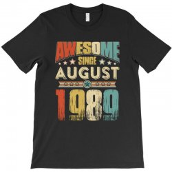 awesome since august 1989 shirt T-Shirt | Artistshot