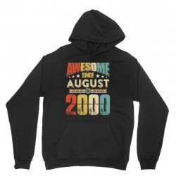 awesome since august 2000 shirt Unisex Hoodie | Artistshot