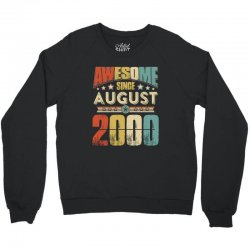 awesome since august 2000 shirt Crewneck Sweatshirt | Artistshot