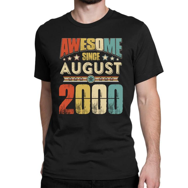 Awesome Since August 2000 Shirt Classic T-shirt | Artistshot