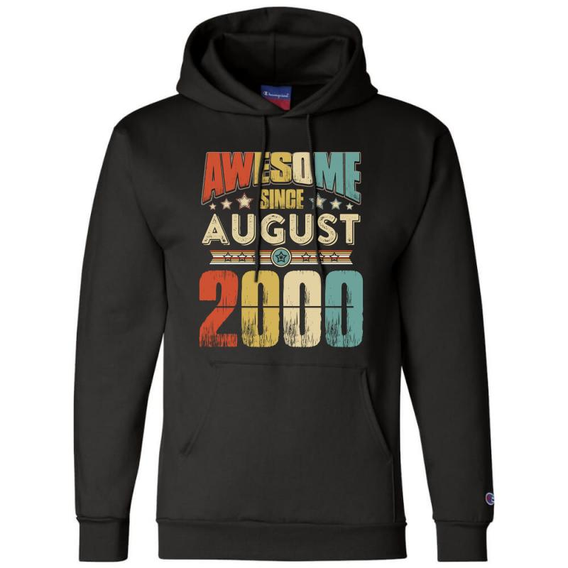Awesome Since August 2000 Shirt Champion Hoodie | Artistshot