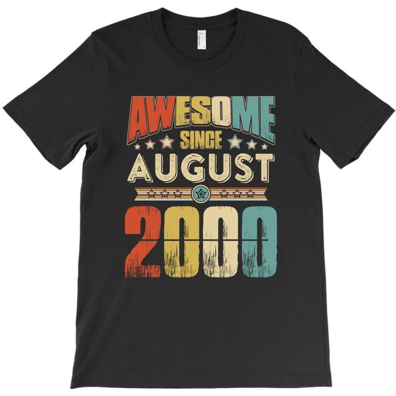 Awesome Since August 2000 Shirt T-shirt   Artistshot