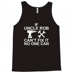 if uncle rob funny Tank Top | Artistshot