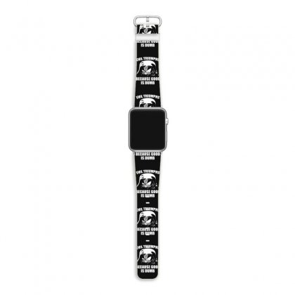 Evil Triumphs Because Good Is Dumb Apple Watch Band Designed By Rendi