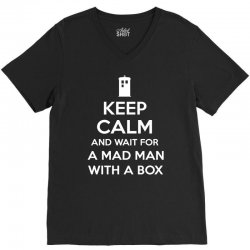 keep calm and wait for a mad man V-Neck Tee | Artistshot