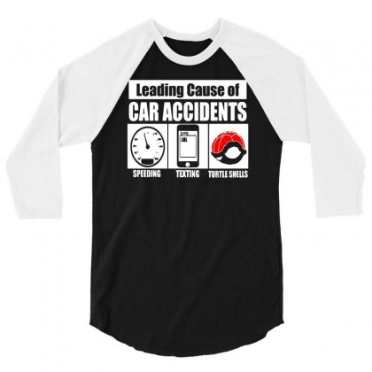 Leading Cause Of Accidents 3/4 Sleeve Shirt Designed By Rendi