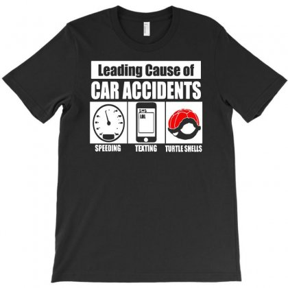 Leading Cause Of Accidents T-shirt Designed By Rendi