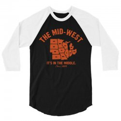 the mid west it's in the middle t shirt michigan shirt ohio shirt kans 3/4 Sleeve Shirt | Artistshot