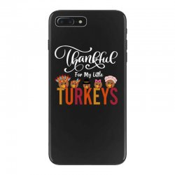 thankful for my little turkeys for dark iPhone 7 Plus Case | Artistshot