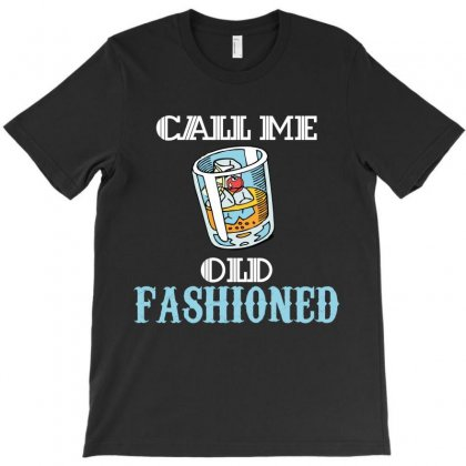 Call Me Old Fashioned T-shirt Designed By Wizarts
