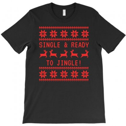 Single And Ready To Jingle T-shirt Designed By Teeshop