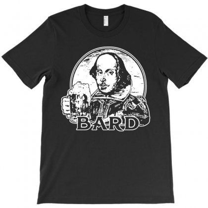William Shakespeare T Shirt Funny Beer T Shirt Poetry Bard T Shirt T-shirt Designed By Teeshop