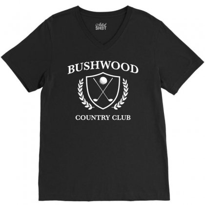 Bushwood Country Club   Funny Golf Golfing V-neck Tee Designed By Teeshop