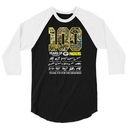 100 Years Green Bay Packers 1919 2019 Thank For The Memories 3/4 Sleeve Shirt Designed By Lotus Fashion Realm