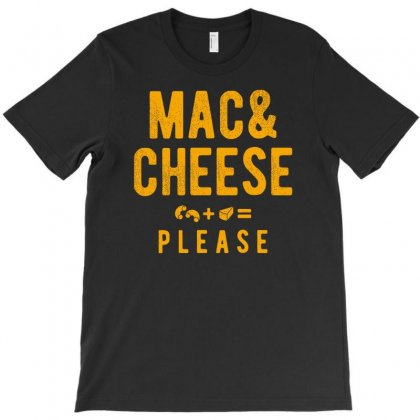 Mac And Cheese Please T-shirt Designed By Rendi
