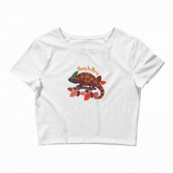hang in there magical chameleon Crop Top | Artistshot