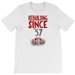 Rebuilding Since T-shirt Designed By Neset