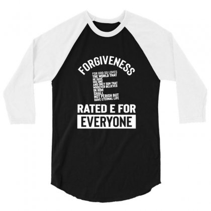 Forgiveness Rated E For Everyone Christian Regious 3/4 Sleeve Shirt Designed By Sr88