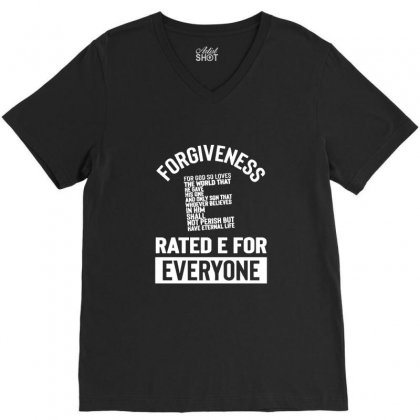 Forgiveness Rated E For Everyone Christian Regious V-neck Tee Designed By Sr88
