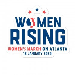 Women's Rising   Women's March On Atlanta 2 Sticker Designed By Hot Trends