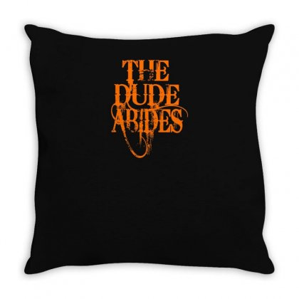 The Dude Abides Throw Pillow Designed By Yusup