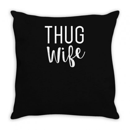 Thug Wife Throw Pillow Designed By Yusup