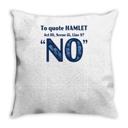 To Quote Hamlet Throw Pillow Designed By Yusup