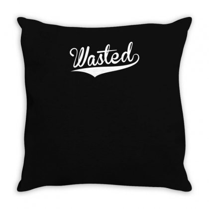 Wasted Throw Pillow Designed By Yusup