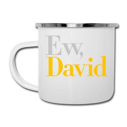 Ew David   Schitt's Creek Art Camper Cup Designed By Animestars