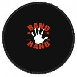 Band Of The Hand Round Patch Designed By Neset