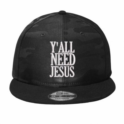 Y'all Need Jesus Embroidered Hat Camo Snapback Designed By Madhatter