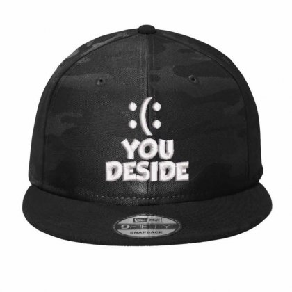 You Deside Embroidered Hat Camo Snapback Designed By Madhatter