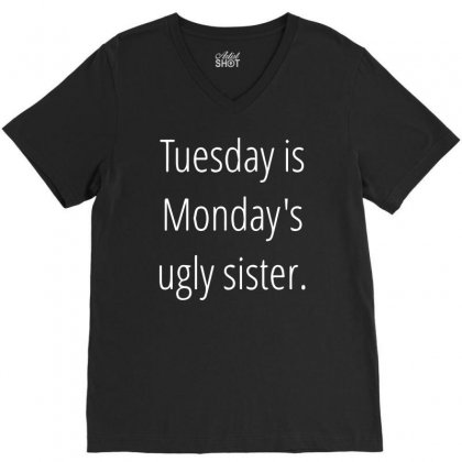 Tuesday Is Ugly V-neck Tee Designed By Sucipto